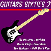 Play & Download Guitars Sixties 2 by Various Artists | Napster