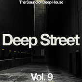 Play & Download Deep Street Vol. 9 by Various Artists | Napster