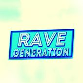 Play & Download Rave Generation (58 Songs Electro Ibiza Dance House Progressive Deep Hits Djset) by Various Artists | Napster