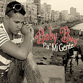 Play & Download Pa' Mi Gente by Baby Boy | Napster