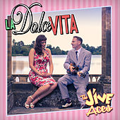 La Dolce Vita by The Jive Aces