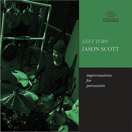 Left Turn by Jason Scott