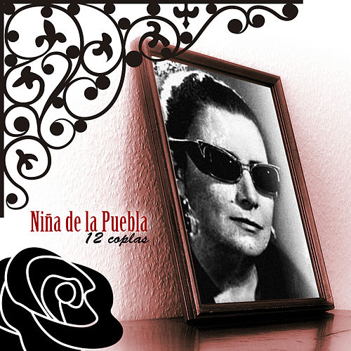 Play & Download 12 Coplas by La Niña de la Puebla | Napster