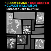 Play & Download Bud Shank & Bob Cooper European Jazz Tour 1958 by Claude Williamson | Napster