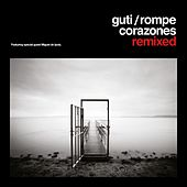 Play & Download Rompecorazones Remixed by Guti | Napster