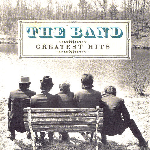 Greatest Hits by The Band