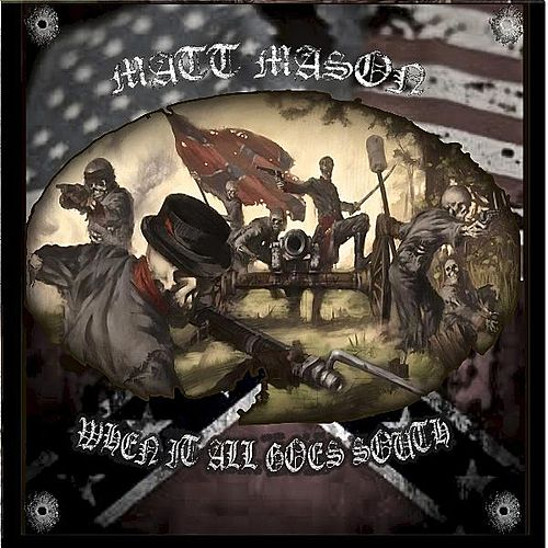 Play & Download When It All Goes South by Matt Mason | Napster