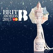 Brit Awards 2015 by Various Artists