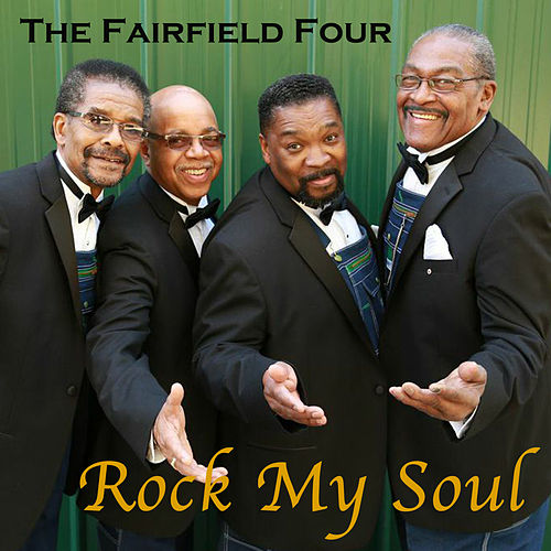 Play & Download Rock My Soul by The Fairfield Four | Napster
