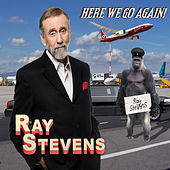 Play & Download Here We Go Again by Ray Stevens | Napster