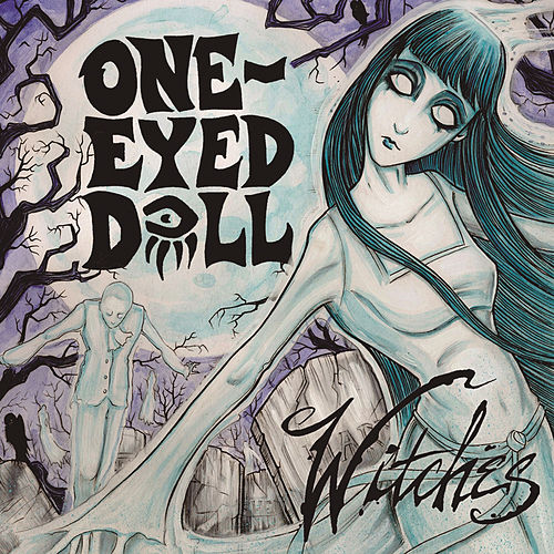 Play & Download Witches by One-Eyed Doll | Napster