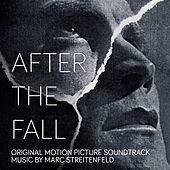 Play & Download After the Fall (Original Motion Picture Soundtrack) by Marc Streitenfeld | Napster
