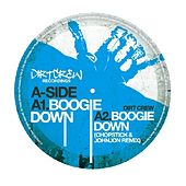 Play & Download Boogie Down by Dirt Crew | Napster