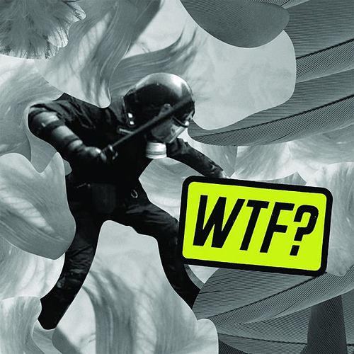 WTF? by Various Artists