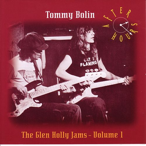 After Hours: The Glen Holly Jams Vol. 1 by Tommy Bolin