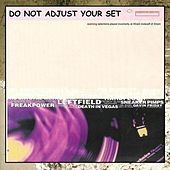 Do Not Adjust Your Set by Various Artists