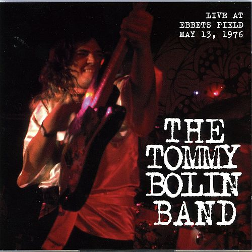 Live at Ebbets Field 1976 by Tommy Bolin