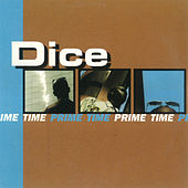 Prime Time by Dice