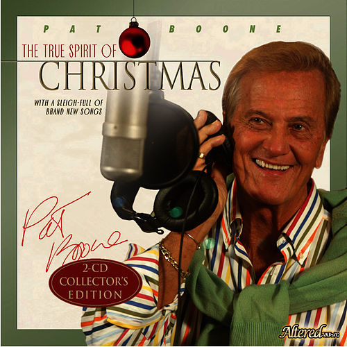 The True Spirit of Christmas by Pat Boone