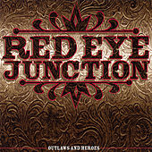Play & Download Outlaws & Heroes by Red Eye Junction | Napster