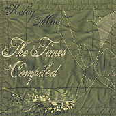 Play & Download The Times Compiled by Kelcy Mae | Napster