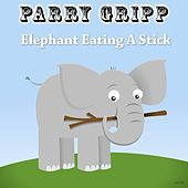 Play & Download Elephant Eating a Stick by Parry Gripp | Napster