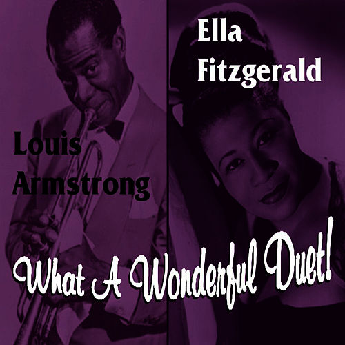 Play & Download What A Wonderful Duet by Ella Fitzgerald | Napster