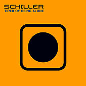 Play & Download Tired Of Being Alone Club Mixes by Schiller | Napster