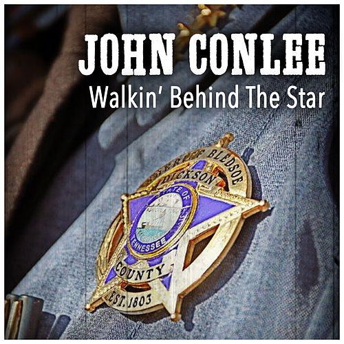 Play & Download Walkin' Behind the Star by John Conlee | Napster