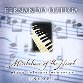 Meditations of the Heart - Encore by Fernando Ortega