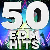 Play & Download 50 EDM Hits by Various Artists | Napster