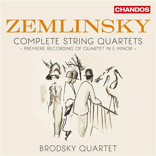 Play & Download Zemlinsky: Complete String Quartets by Brodsky Quartet | Napster