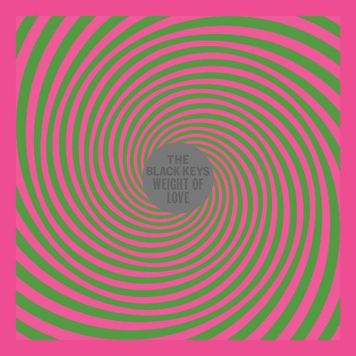 Play & Download Weight of Love by The Black Keys | Napster