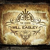 Play & Download Greatest Hits by Will Easley | Napster