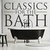 Play & Download Classics for the Bath by John Herberman | Napster