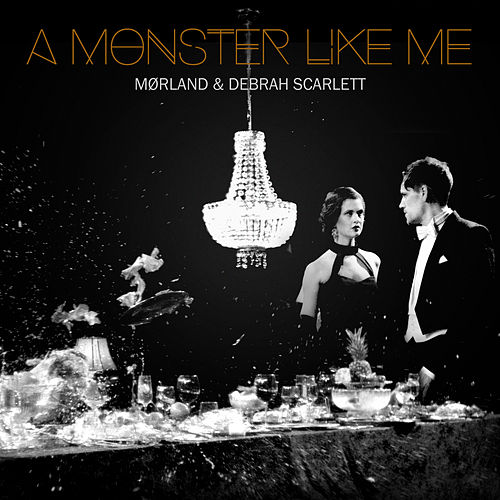 A Monster Like Me by Debrah Scarlett