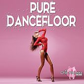 Pure Dancefloor by Various Artists