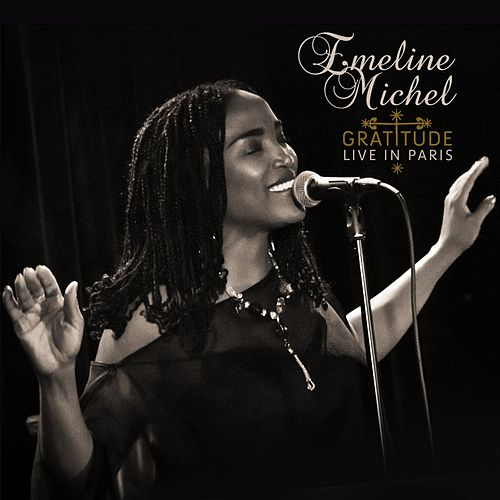 Play & Download Gratitude (Live in Paris) by Emeline Michel | Napster