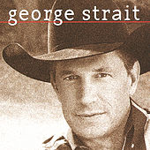 Play & Download George Strait by George Strait | Napster