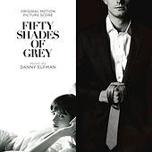 Play & Download Fifty Shades Of Grey by Danny Elfman | Napster