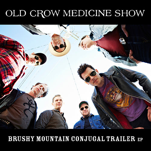 Brushy Mountain Conjugal Trailer by Old Crow Medicine Show