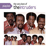 Play & Download Playlist: The Very Best Of The Intruders by The Intruders | Napster