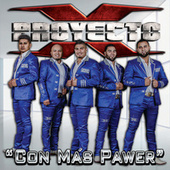 Play & Download Con Más Pawer by Proyecto X | Napster