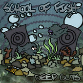 Deep Cuts by School of Fish