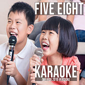 Play & Download Karaoke (Weirdo 2015 Version) by Five Eight | Napster