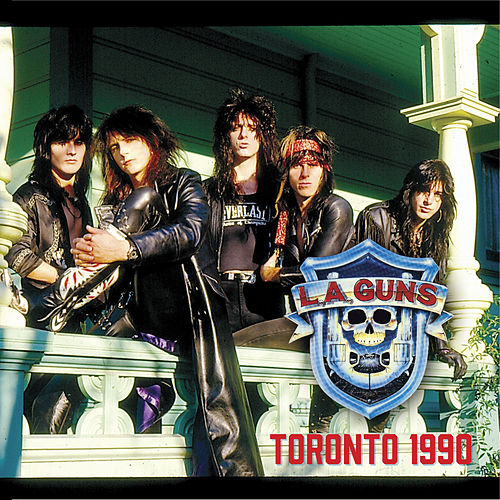 Play & Download Toronto 1990 (Live) by L.A. Guns | Napster