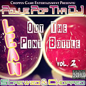 Lean out the Pint Bottle, Vol. 2 by Pollie Pop