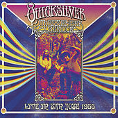 Live in San Jose - September 1966 by Quicksilver Messenger Service