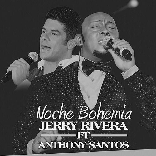 Play & Download Noche Bohemia by Jerry Rivera | Napster
