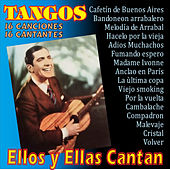 Play & Download Ellos y Ellas Cantan Tangos by Various Artists | Napster
